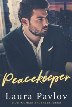 Cover Reveal: Peacekeeper (Montgomery Brothers #2) by Laura Pavlov