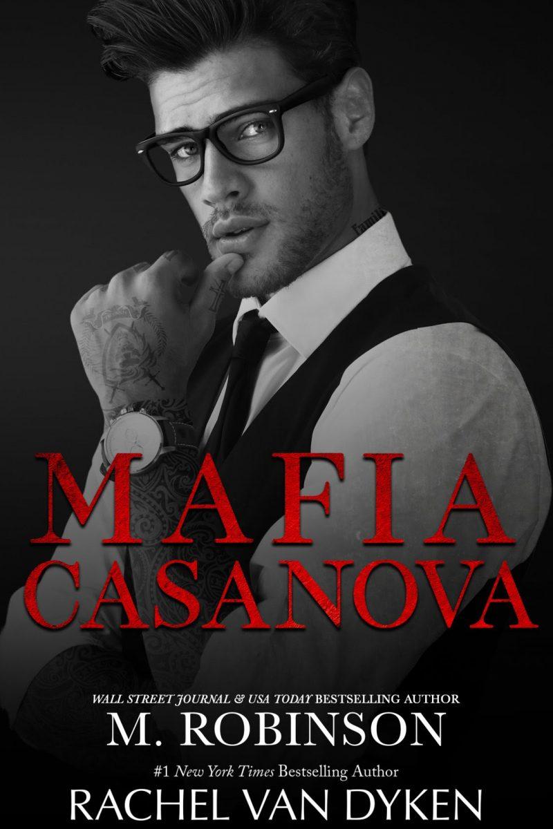 Cover Reveal: Mafia Casanova by Rachel Van Dyken & M Robinson