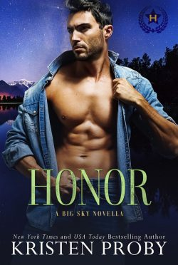 Cover Reveal: Honor (Heroes of Big Sky #1) by Kristen Proby