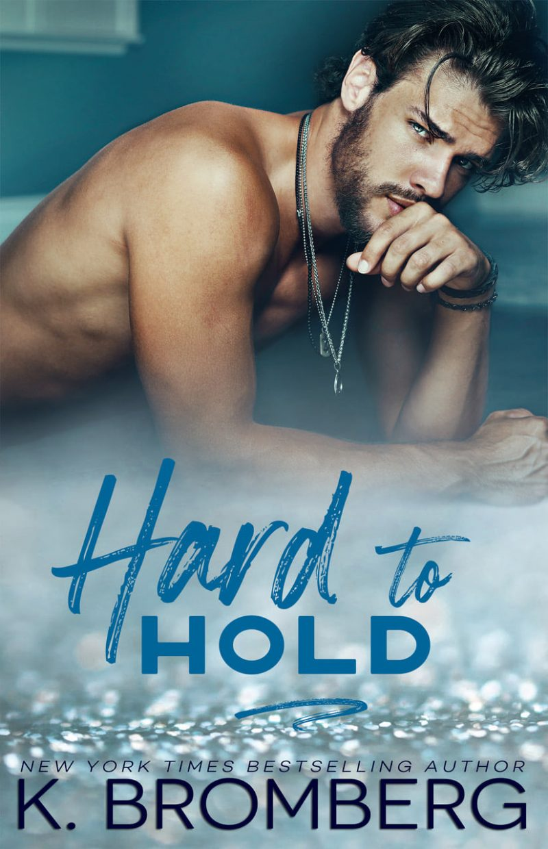 Cover Reveal: Hard to Hold (Play Hard #2) by K Bromberg