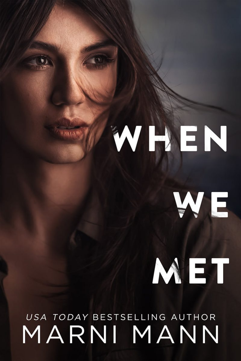 Cover Reveal: When We Met (Moments in Boston #2) by Marni Mann