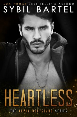Cover Reveal: Heartless (Alpha Bodyguard #9) by Sybil Bartel