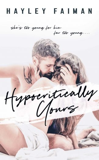 Cover Reveal: Hypocritically Yours by Hayley Faiman