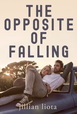 Release Day Blitz: The Opposite of Falling (Cedar Point #2) by Jillian Liota
