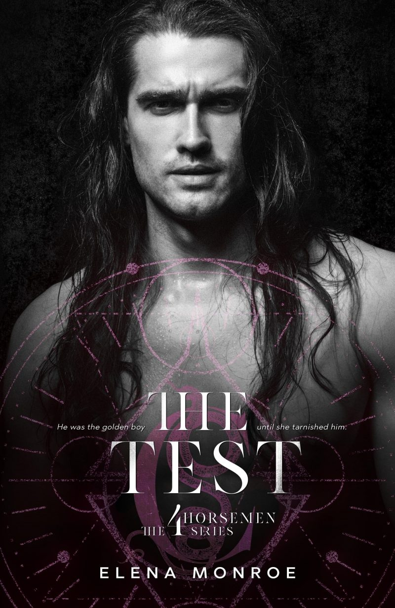 Cover Reveal: The Test (The 4 Horsemen #2) by Elena Monroe