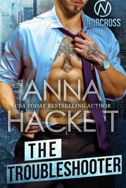 Cover Reveal: The Troubleshooter (Norcross #2) by Anna Hackett