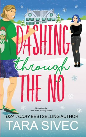 Cover Reveal: Dashing Through the No (Summersweet Island #3) by Tara Sivec