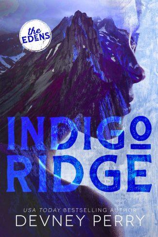 Cover Reveal: Indigo Ridge (The Edens #1) by Devney Perry