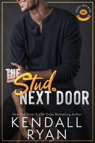 Cover Reveal: The Stud Next Door (Frisky Business #3) by Kendall Ryan