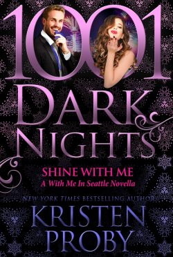 Release Day Blitz: Shine With Me (With Me in Seattle #15.5) by Kristen Proby