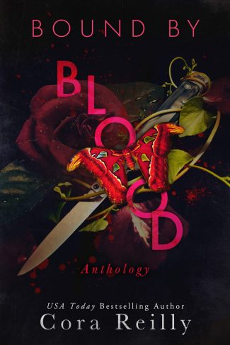 Cover Reveal: Bound By Blood Anthology (Born in Blood Mafia Chronicles #8) by Cora Reilly