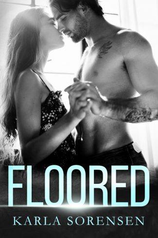 Cover Reveal: Floored by Karla Sorensen