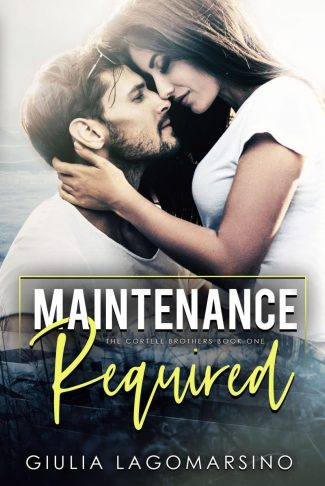 Release Day Blitz: Maintenance Required (The Cortell Brothers #1) by Giulia Lagomarsino