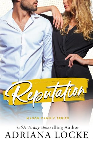 Cover Reveal: Reputation (Mason Family #2) by Adriana Locke