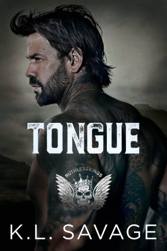 Cover Reveal: Tongue (Ruthless Kings MC #8) by KL Savage