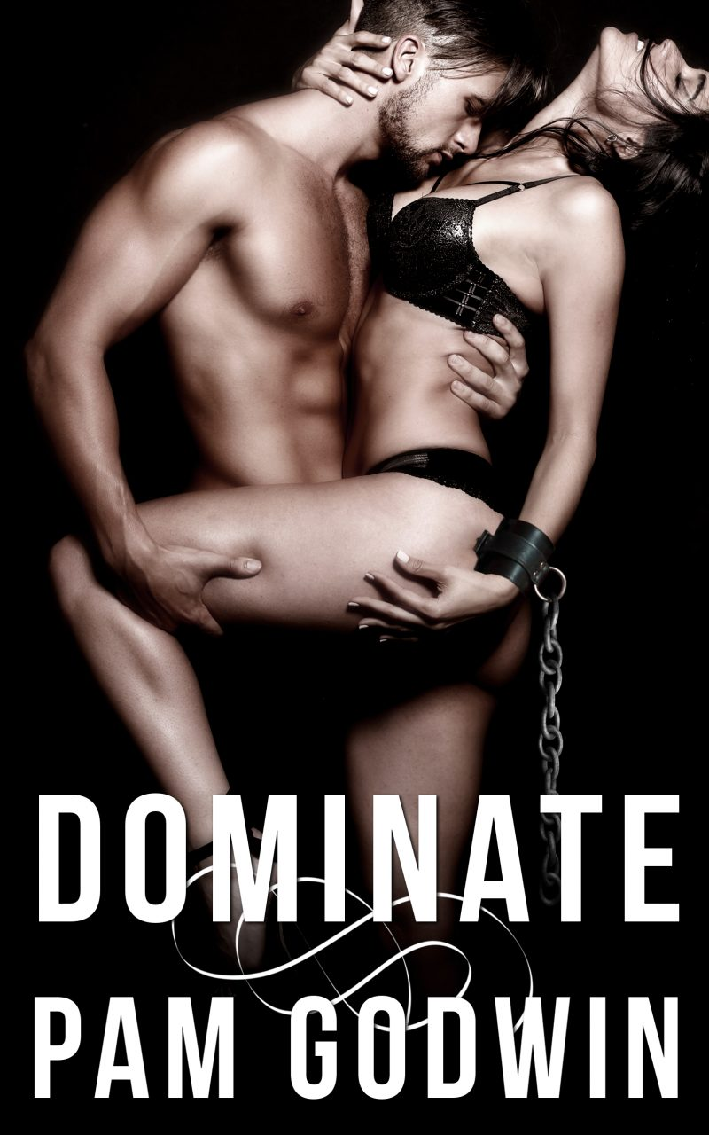 Release Day Blitz: Dominate (Deliver #8) by Pam Godwin