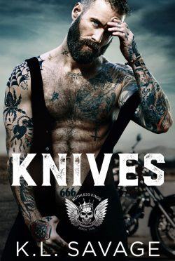 Release Day Blitz: Knives (Ruthless Kings MC #9) by KL Savage