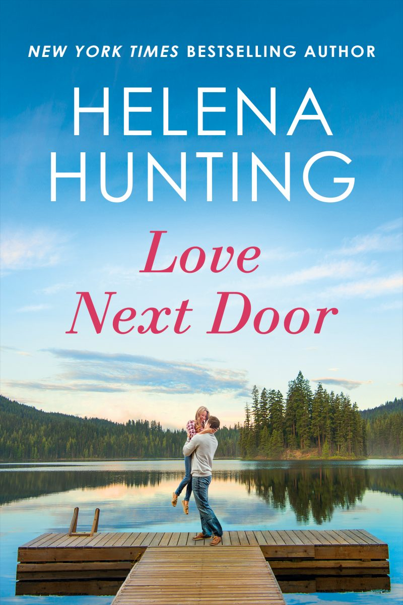 Cover Reveal: Love Next Door (Lakeside #1) by Helena Hunting