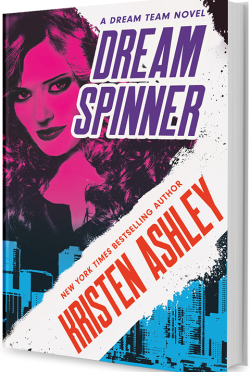 Cover Reveal: Dream Spinner (Dream Team #3) by Kristen Ashley