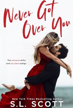 Cover Reveal: Never Got Over You by SL Scott