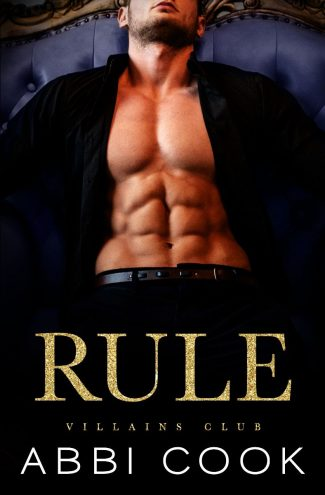 Cover Reveal: Rule (Villains Club #1) by Abbi Cook