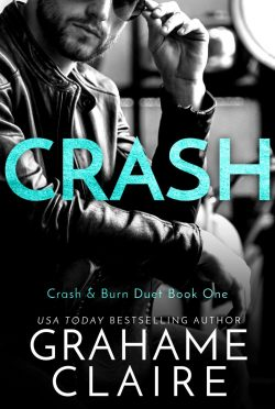Cover Reveal: Crash (Crash and Burn Duet #1) by Grahame Claire