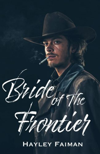 Release Day Blitz: Bride of the Frontier (The Prophecy of Sisters #3) by Hayley Faiman