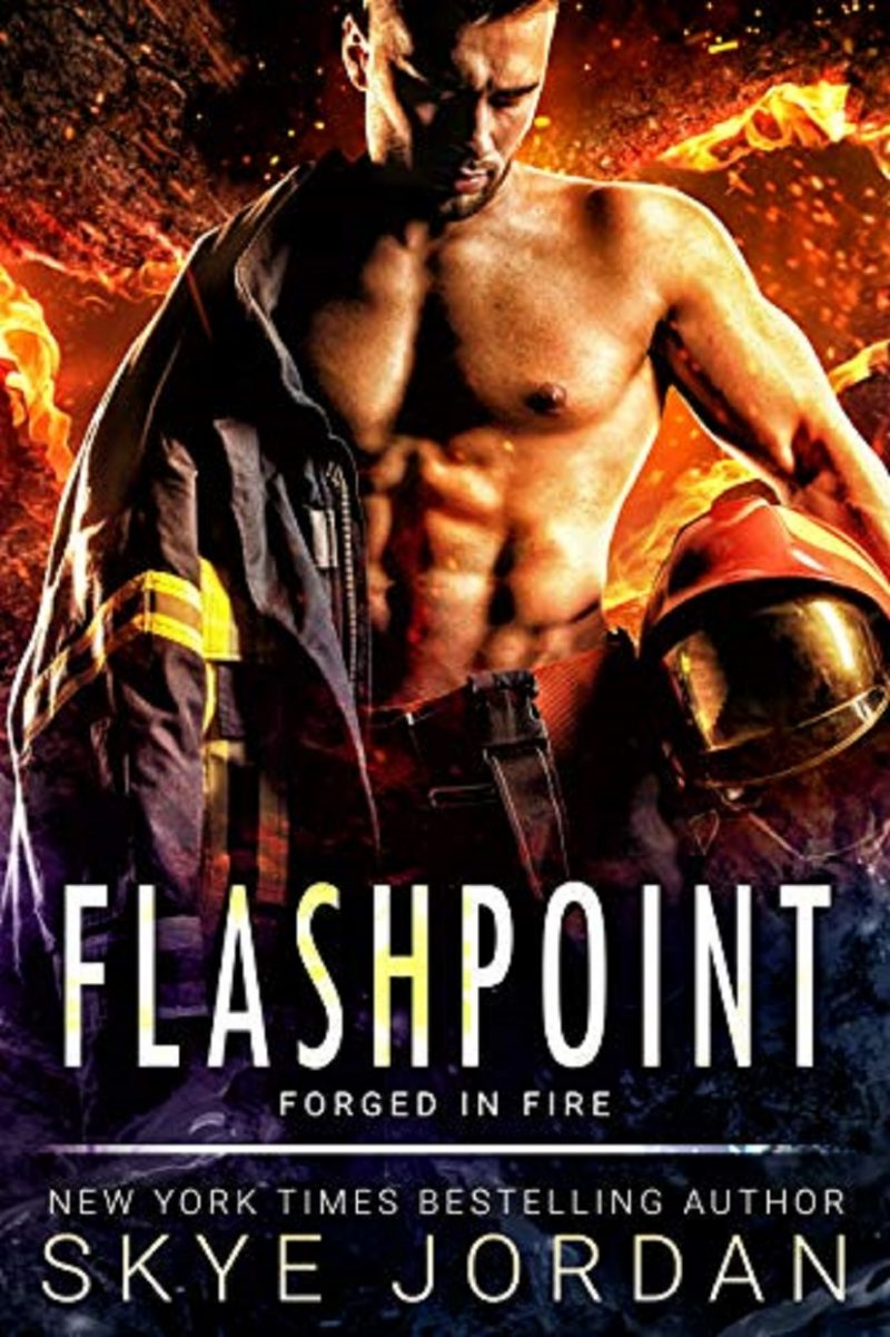 Release Day Blitz: Flashpoint (Forged in Fire #1) by Skye Jordan