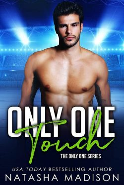 Release Day Blitz: Only One Touch (Only One #4) by Natasha Madison