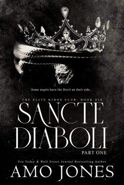 Release Day Blitz: Sancte Diaboli: Part One (Elite King's Club #6) by Amo Jones