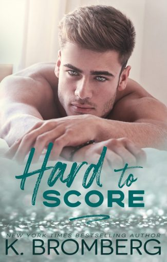 Release Day Blitz: Hard to Score (Play Hard #3) by K Bromberg
