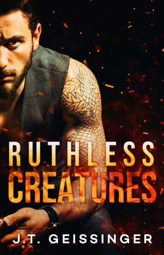 Release Day Blitz: Ruthless Creatures (Queens & Monsters #1) by JT Geissinger