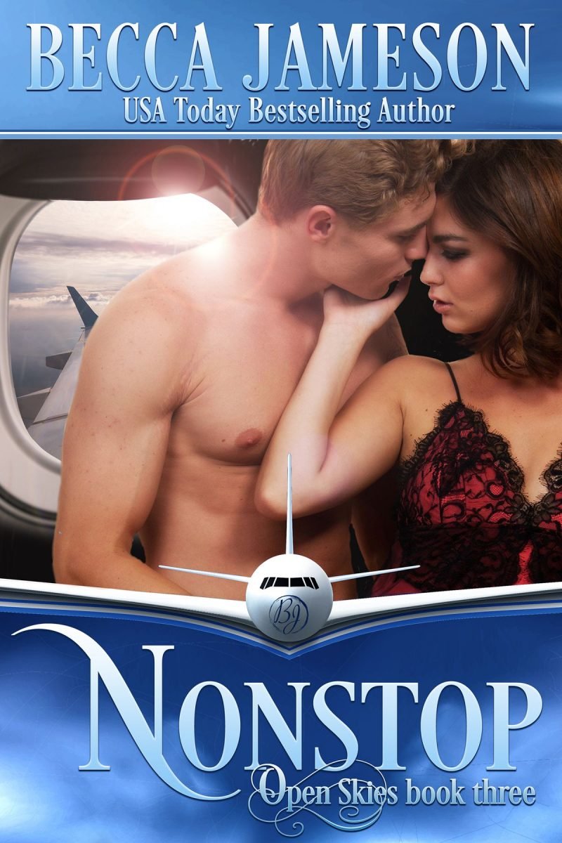 Release Day Blitz: Nonstop (Open Skies #3) by Becca Jameson
