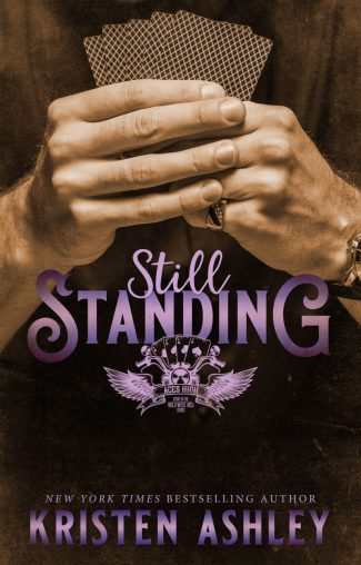 Release Day Blitz: Still Standing (Wild West MC #1) by Kristen Ashley