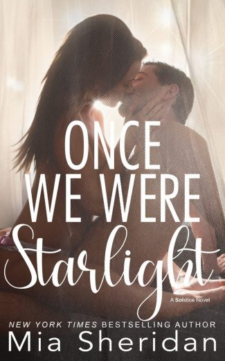 Cover Reveal: Once We Were Starlight (Solstice #1) by Mia Sheridan