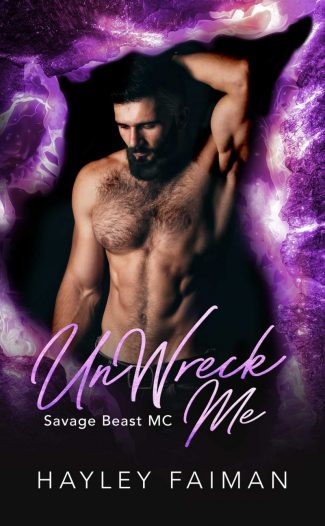 Release Day Blitz: UnWreck Me (Savage Beast MC #7) by Hayley Faiman