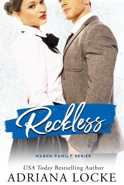 Cover Reveal: Reckless (Mason Family #3) by Adriana Locke