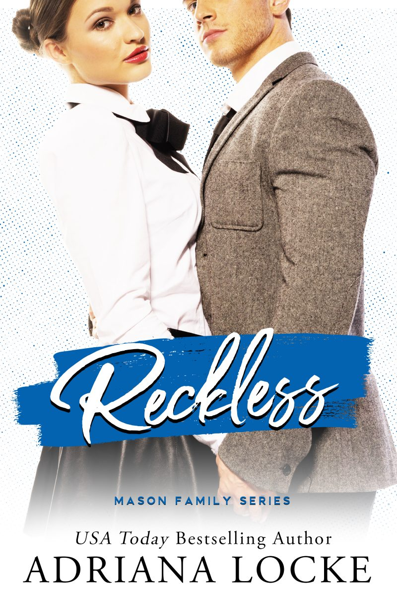 Cover Reveal: Reckless (Mason Family #3) by Adriana Locke