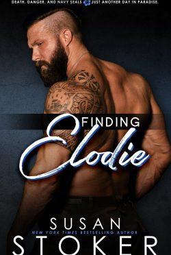 Release Day Blitz: Finding Elodie (SEAL Team Hawaii #1) Susan Stoker