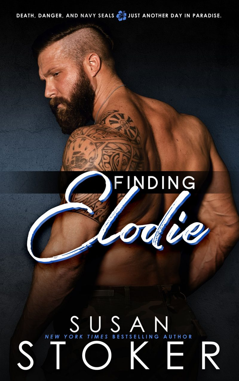 Release Day Blitz: Finding Elodie (SEAL Team Hawaii #1) by Susan Stoker