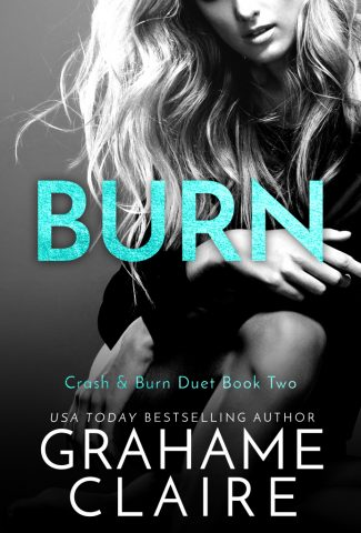Release Day Blitz: Burn (Shaken #3) by Grahame Claire