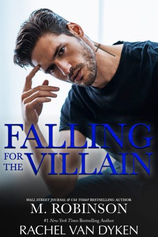 Cover Reveal: Falling for the Villain by Rachel Van Dyken & M Robinson