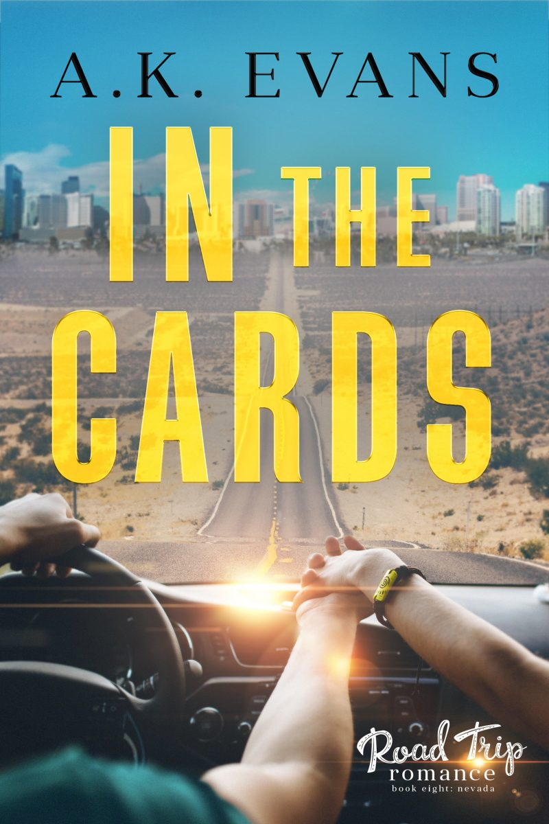 Release Day Blitz: In the Cards (Road Trip Romance #8) by AK Evans