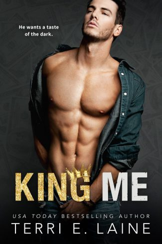 Release Day Blitz: King Me (King Me Duet #1) by Terri E Laine