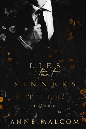 Release Day Blitz: Lies That Sinners Tell (The Klutch Duet #1) by Anne Malcom