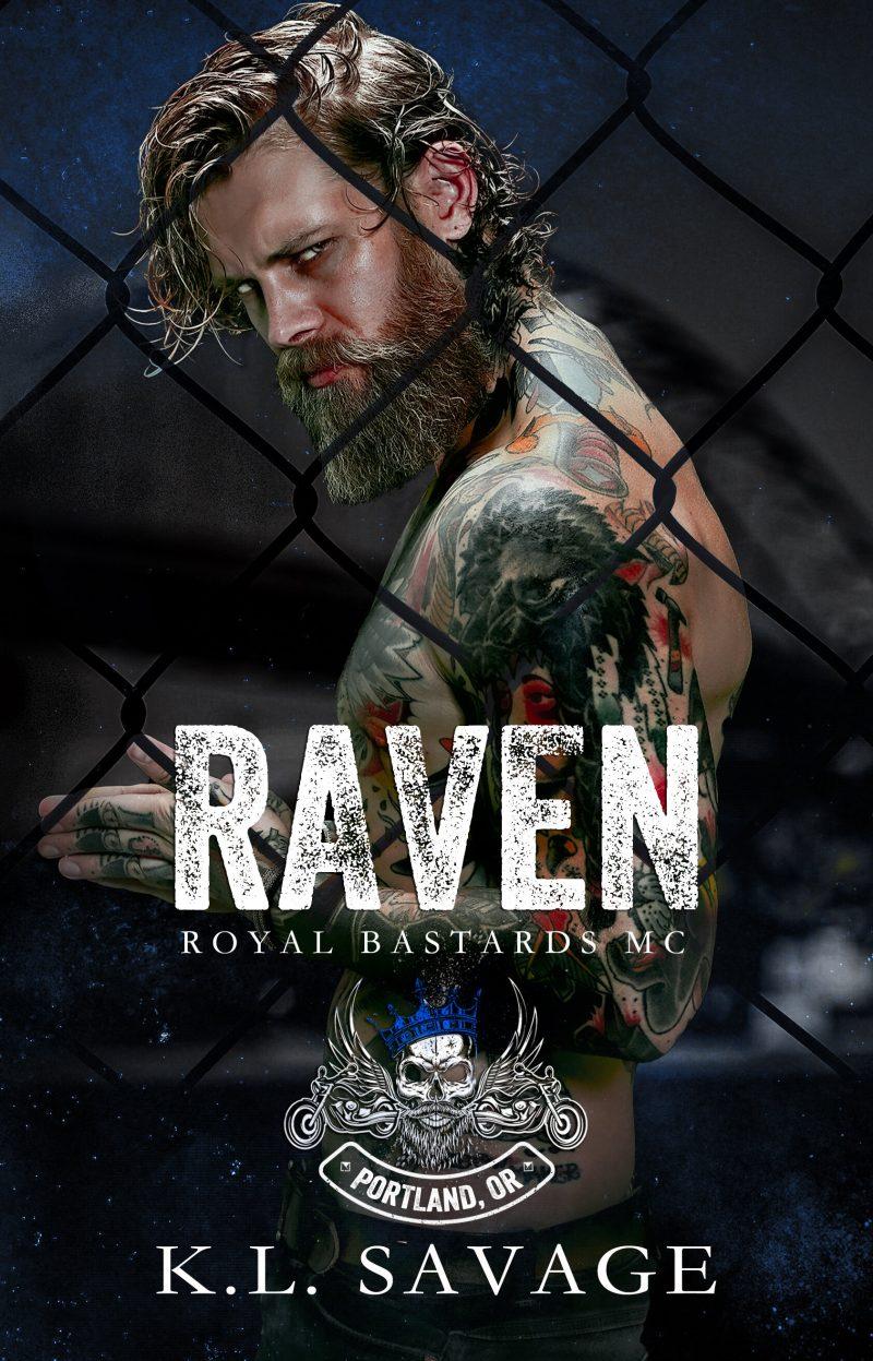 Cover Reveal: Raven (Royal Bastards MC: Portland Oregon #1) by KL Savage