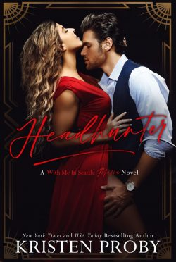 Release Day Blitz: Headhunter (With Me in Seattle Mafia #2) by Kristen Proby