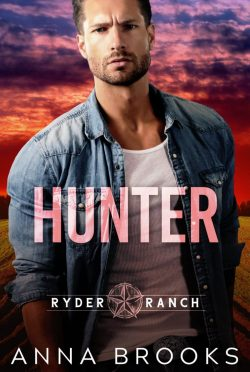 Cover Reveal: Hunter (Ryder Ranch #1) by Anna Brooks