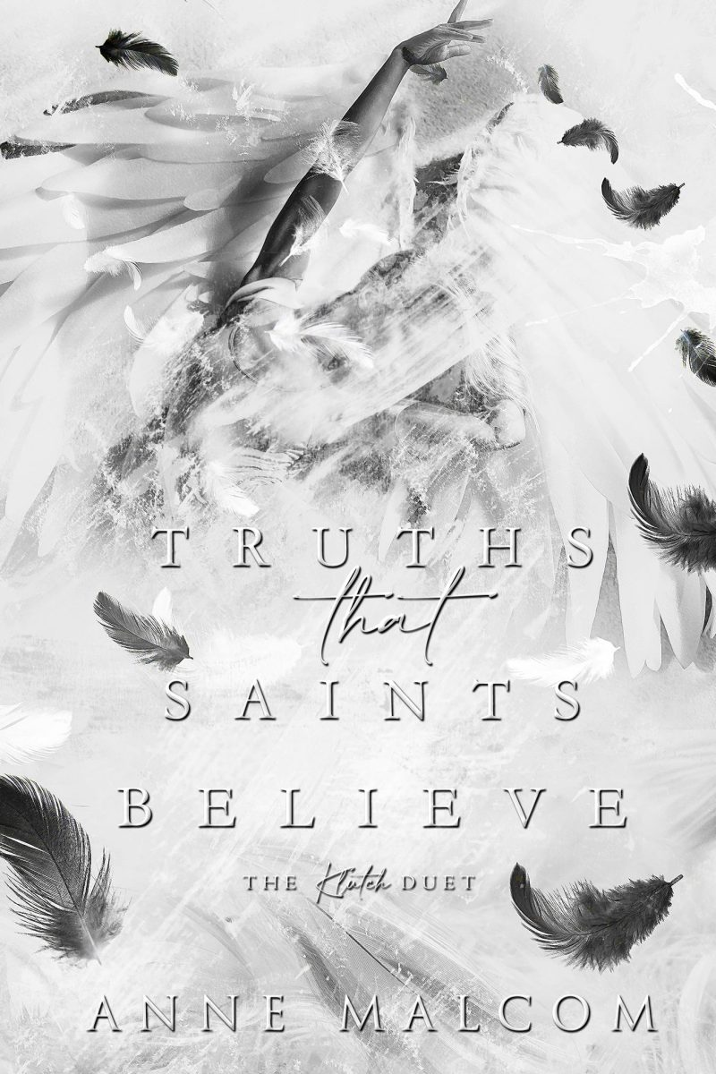 Cover Reveal: Truths That Saints Believe (The Klutch Duet #2) by Anne Malcom