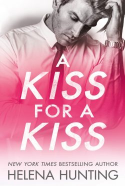 Cover Reveal: A Kiss for a Kiss (All In #4) by Helena Hunting